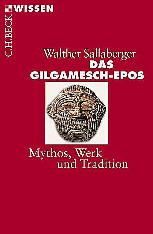 Beck Reihe: 2443 Das Gilgamesch-Epos