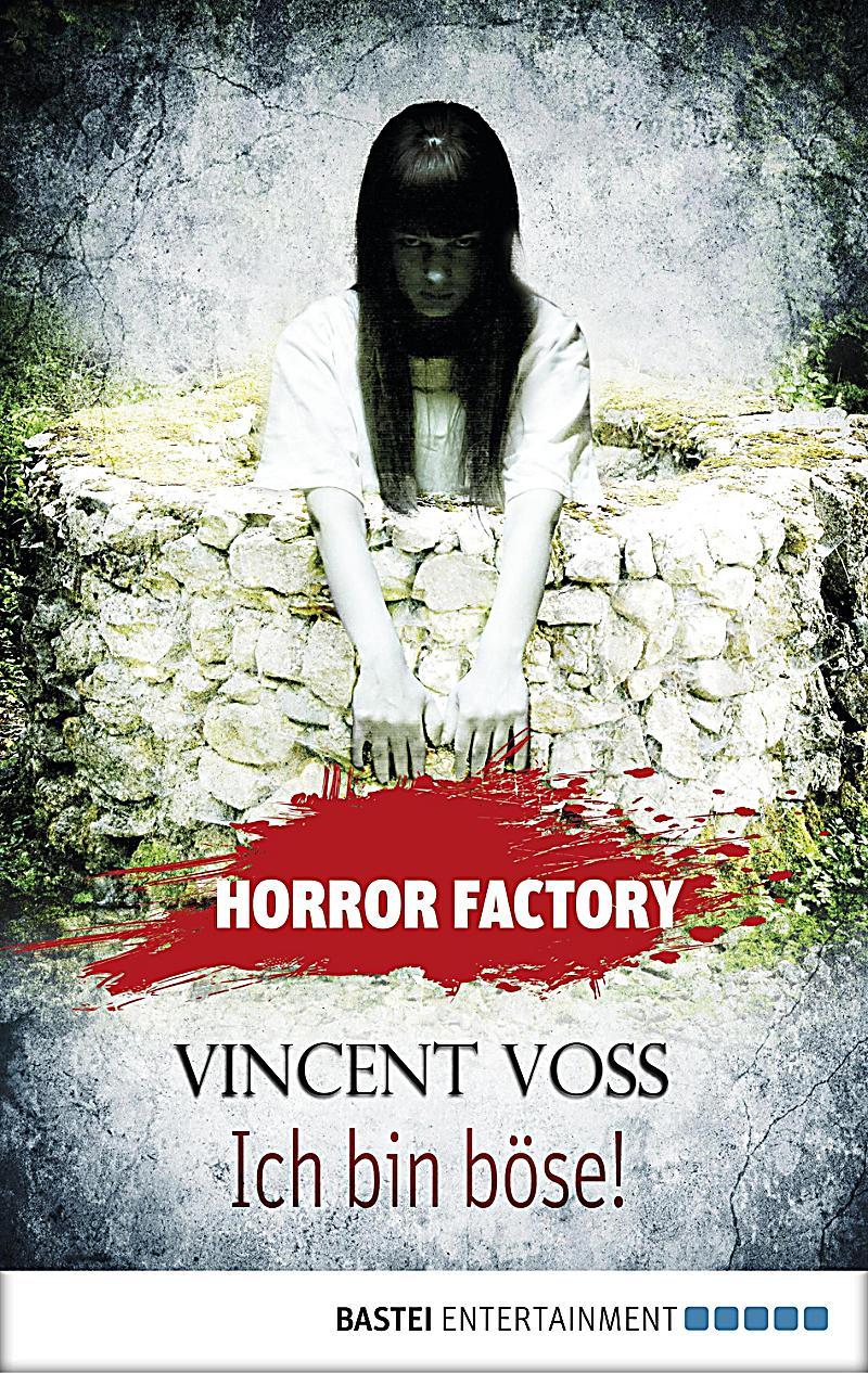 Horror Factory Band 19: Ich bin b?se