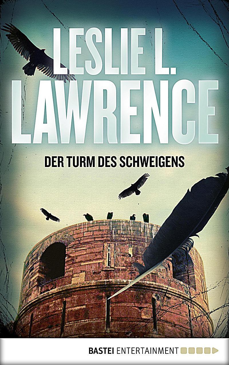 Prof. Lawrences Abenteuer: 2 Der Turm des Schweigens