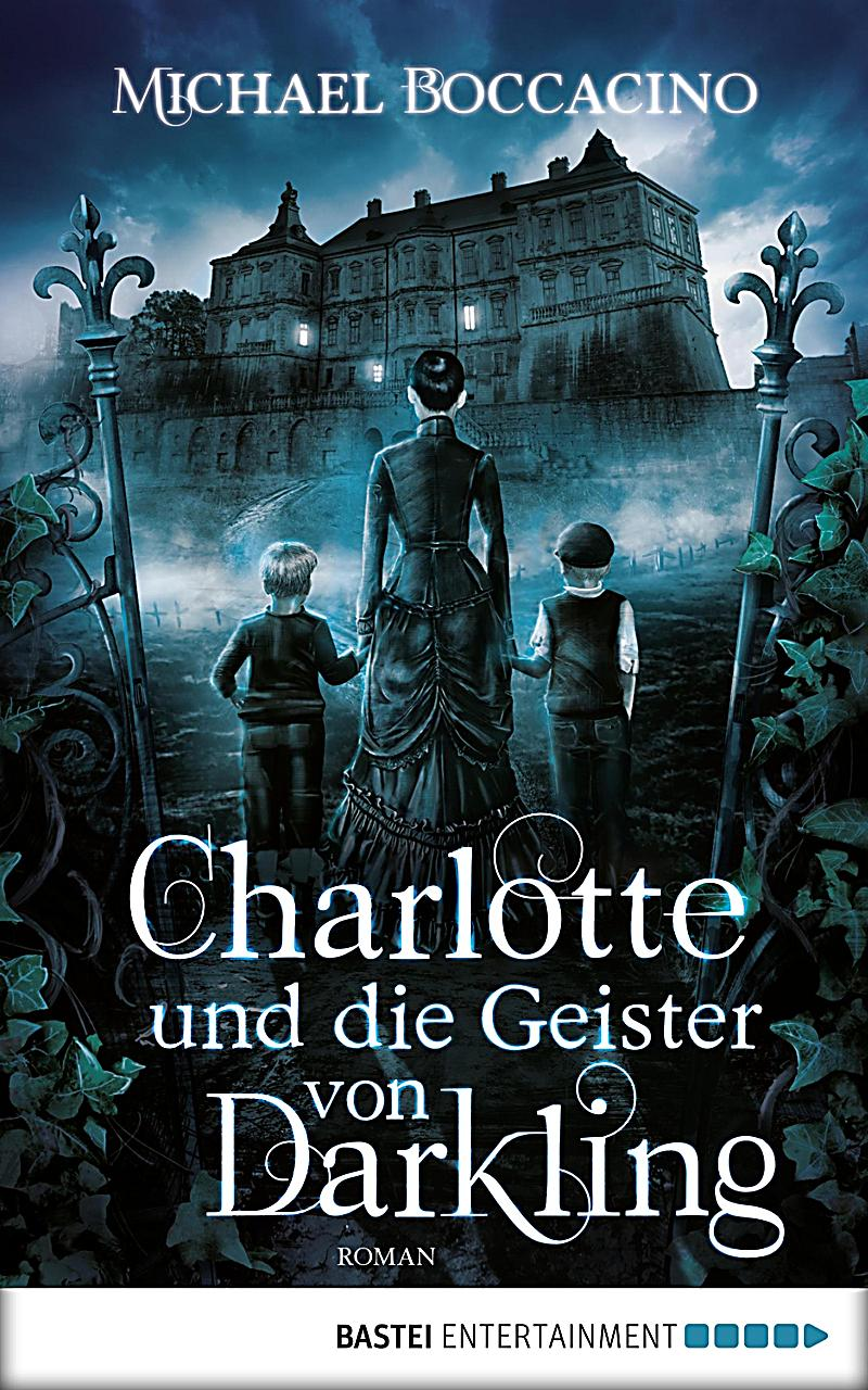 Luebbe Digital Ebook: Charlotte und die Geister von Darkling