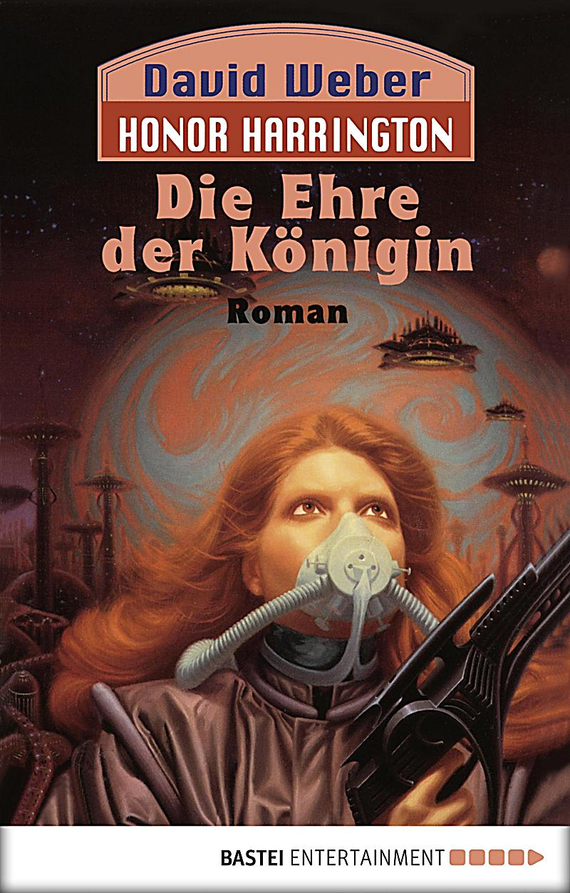 Honor Harrington Band 2: Die Ehre der K?nigin