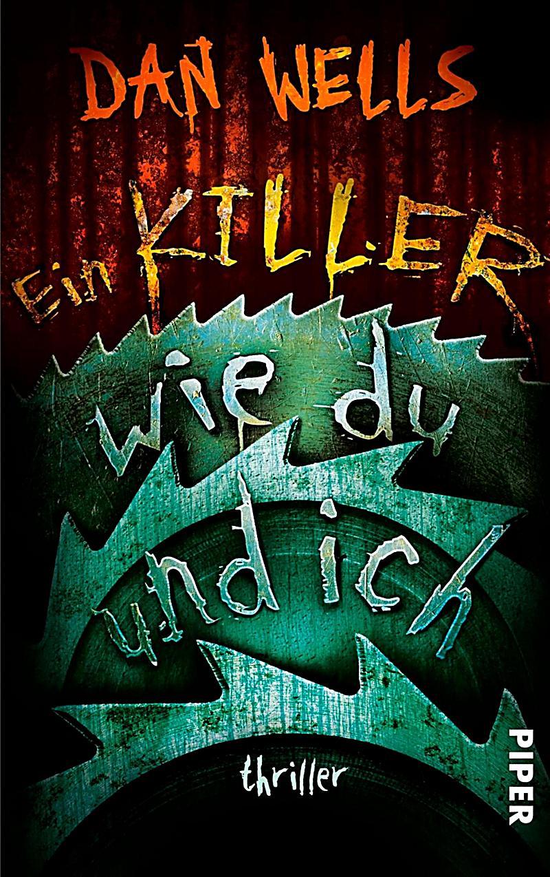 Serienkiller: 6 Ein Killer wie du und ich