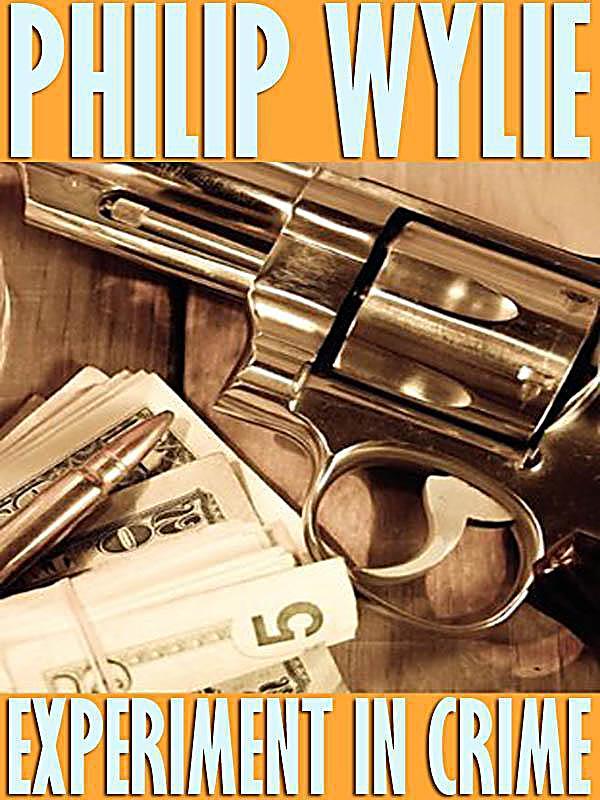 Wildside Press: Experiment in Crime