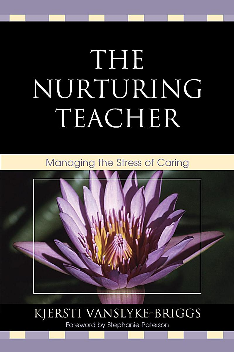 Rowman & Littlefield Publishers: The Nurturing Teacher