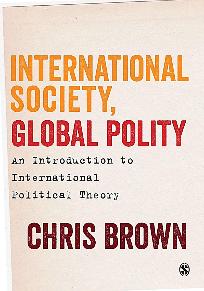 SAGE Publications Ltd: International Society, Global Polity