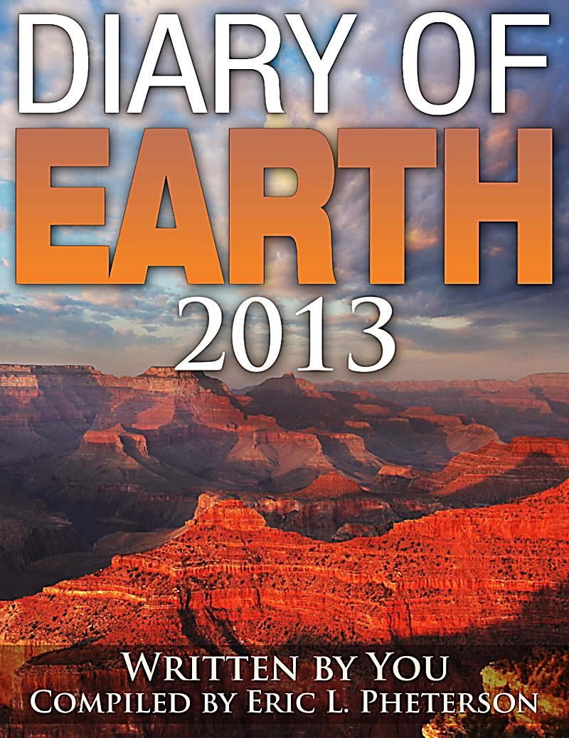 Diary of Earth 2013