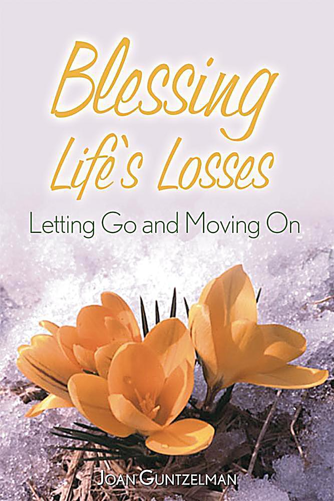 Blessing Life´s Losses