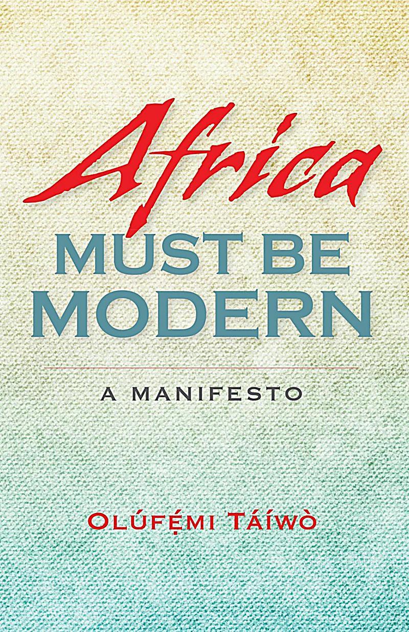 Indiana University Press: Africa Must Be Modern