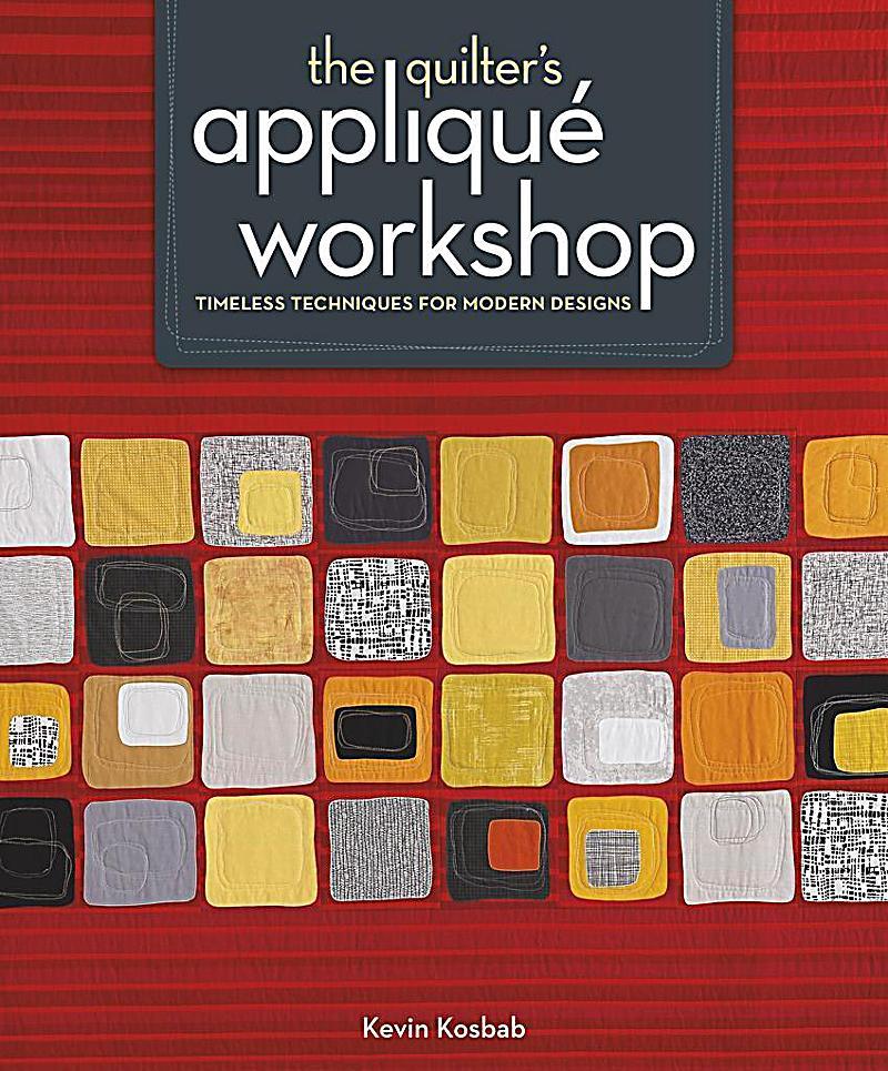 The Quilter´s Applique Workshop
