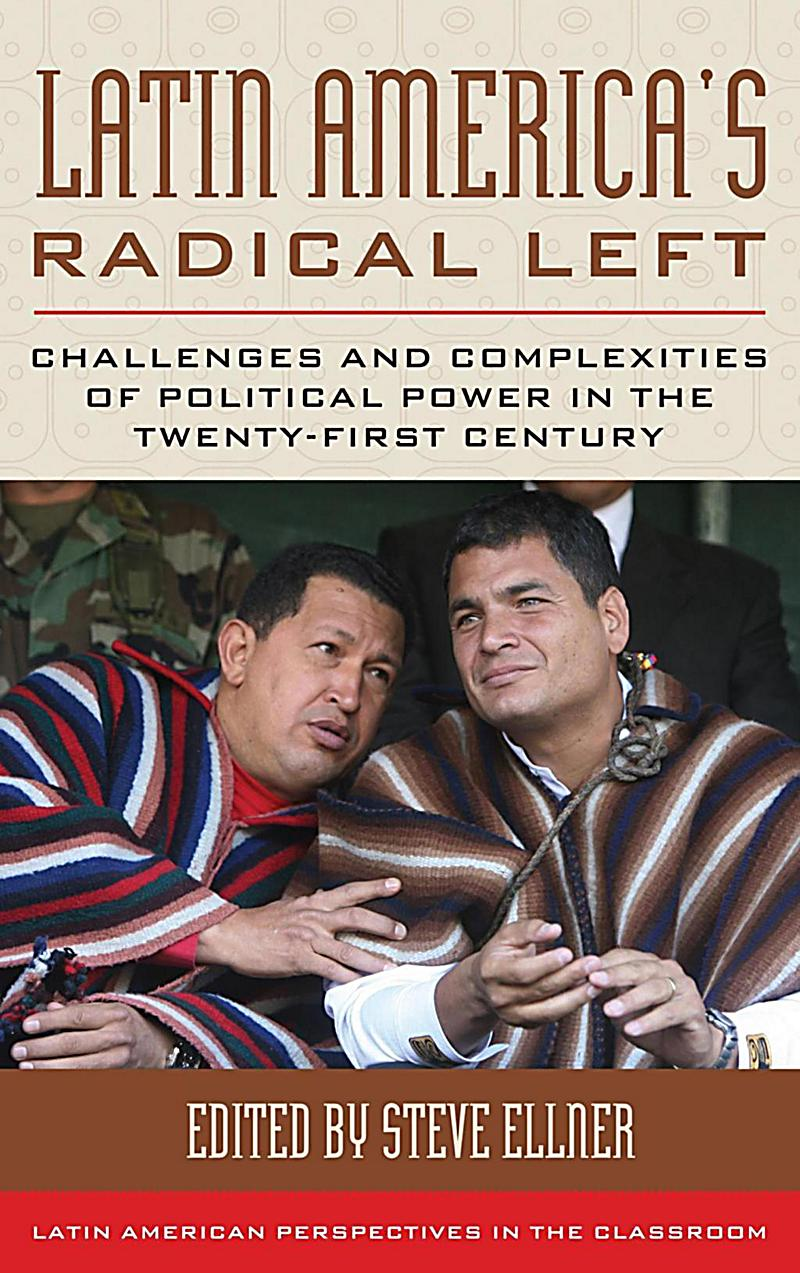Latin America´s Radical Left