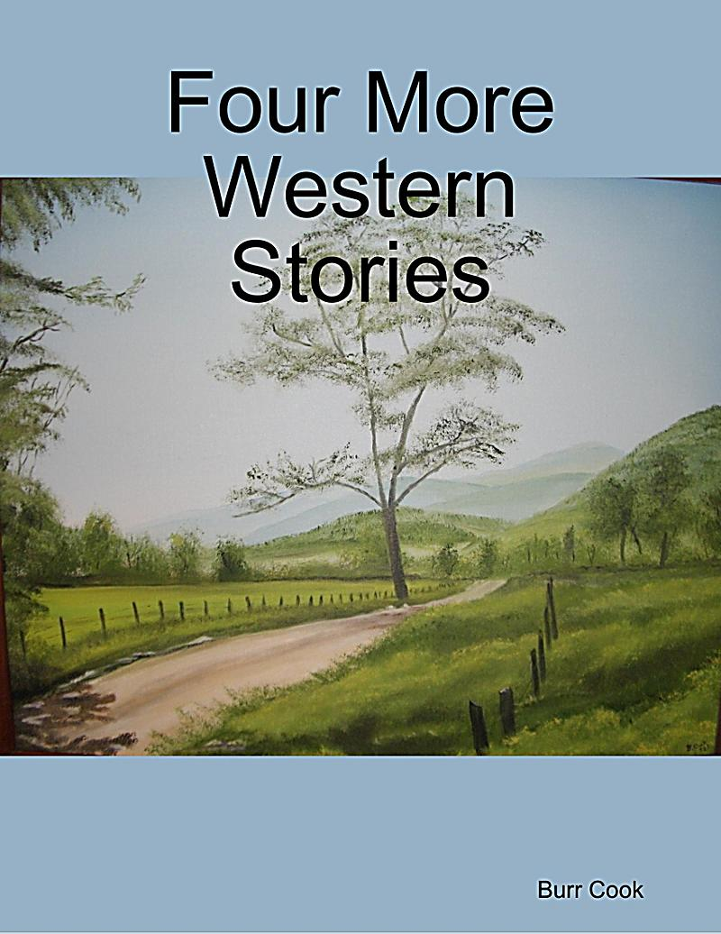 Four More Western Stories