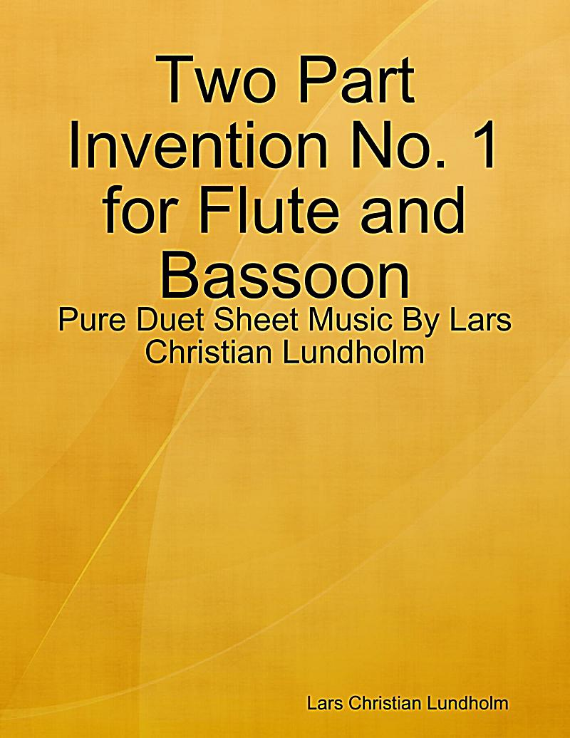 Two Part Invention No. 1 for Flute and Bassoon - Pure Duet Sheet Music By Lars Christian Lundholm
