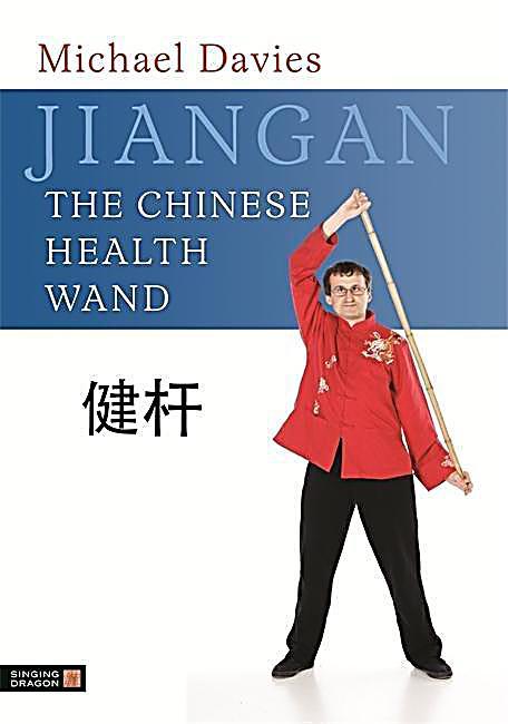 Singing Dragon: Jiangan - The Chinese Health Wand