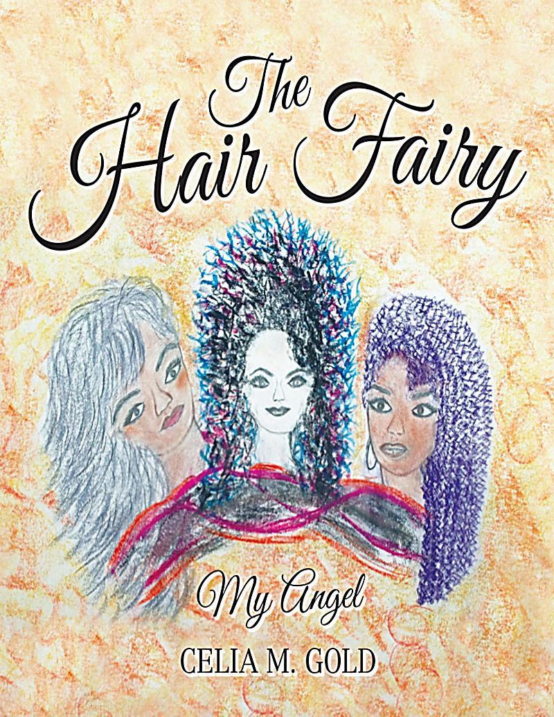 Lulu Publishing Services: The Hair Fairy: My Angel