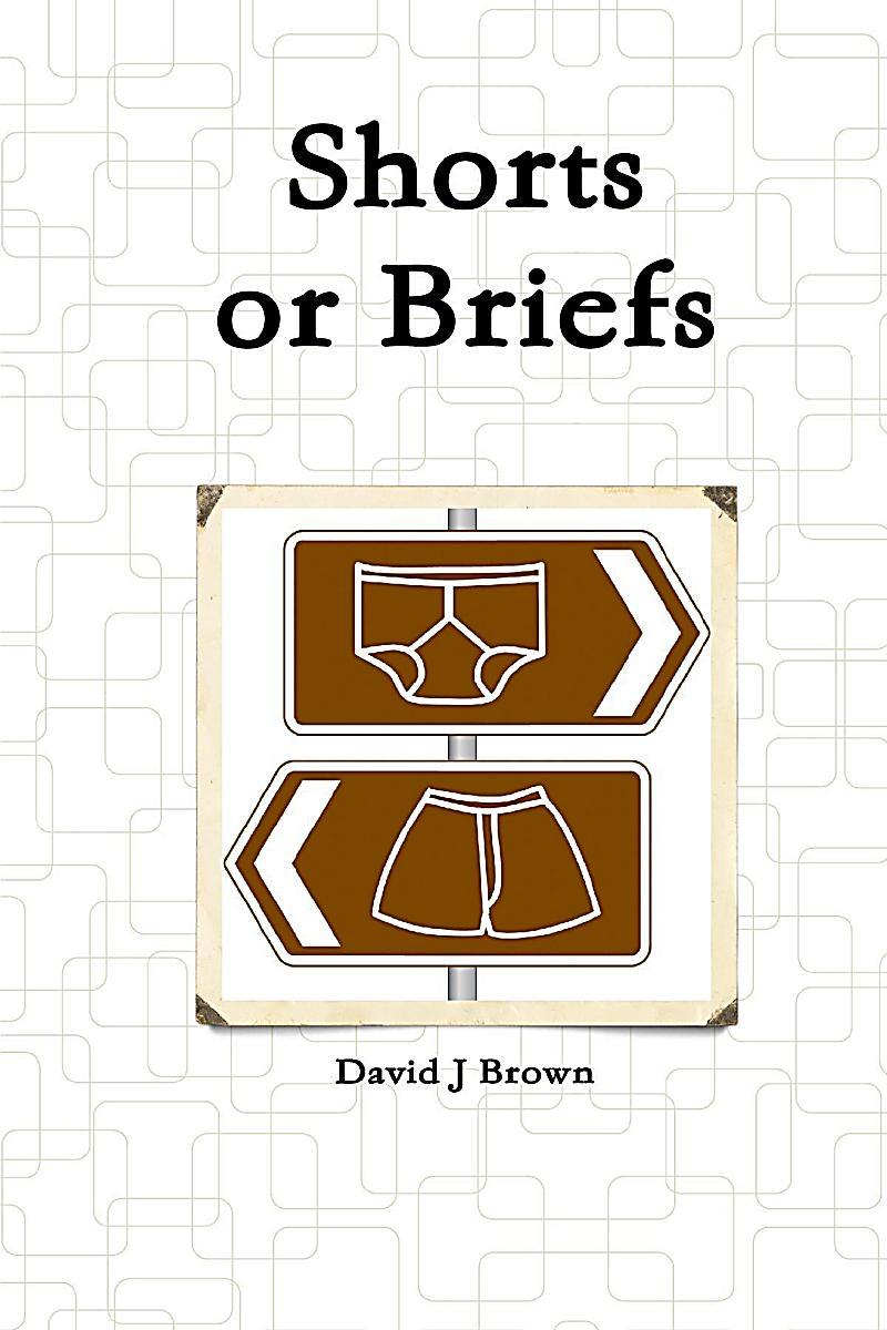 Shorts or Briefs