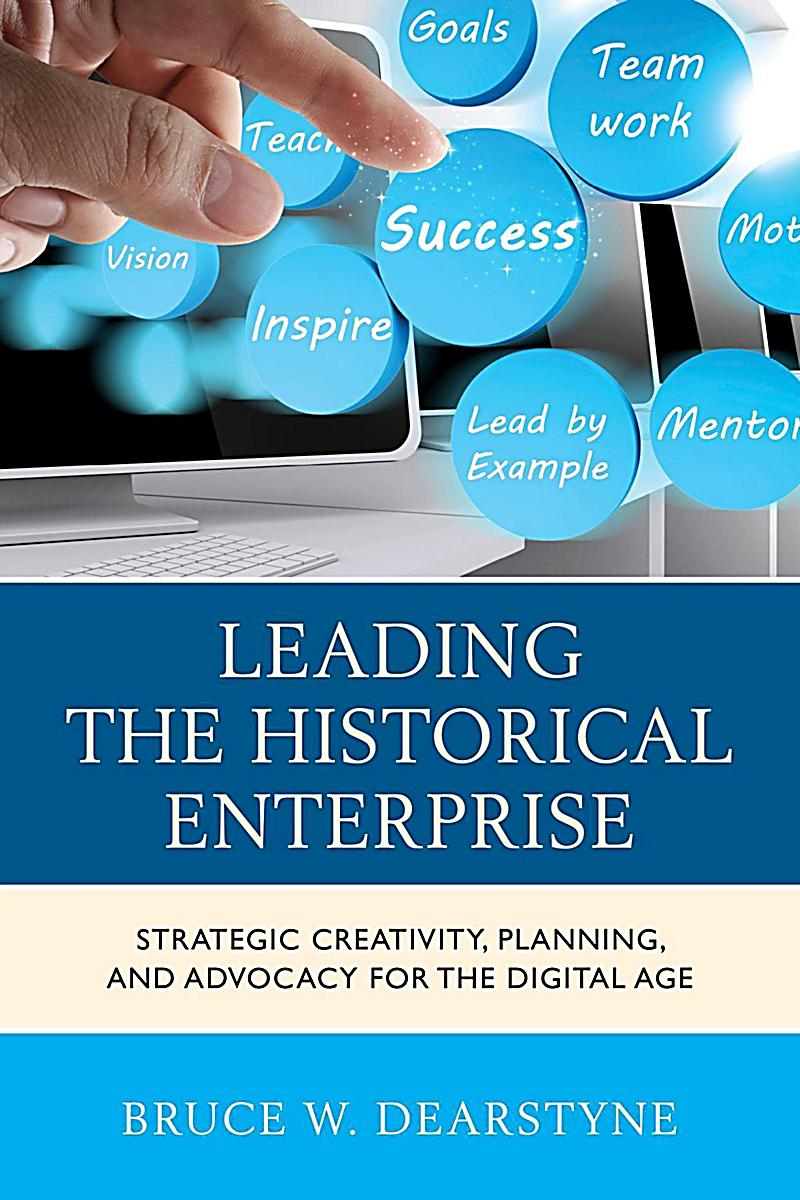 Rowman & Littlefield Publishers: Leading the Historical Enterprise