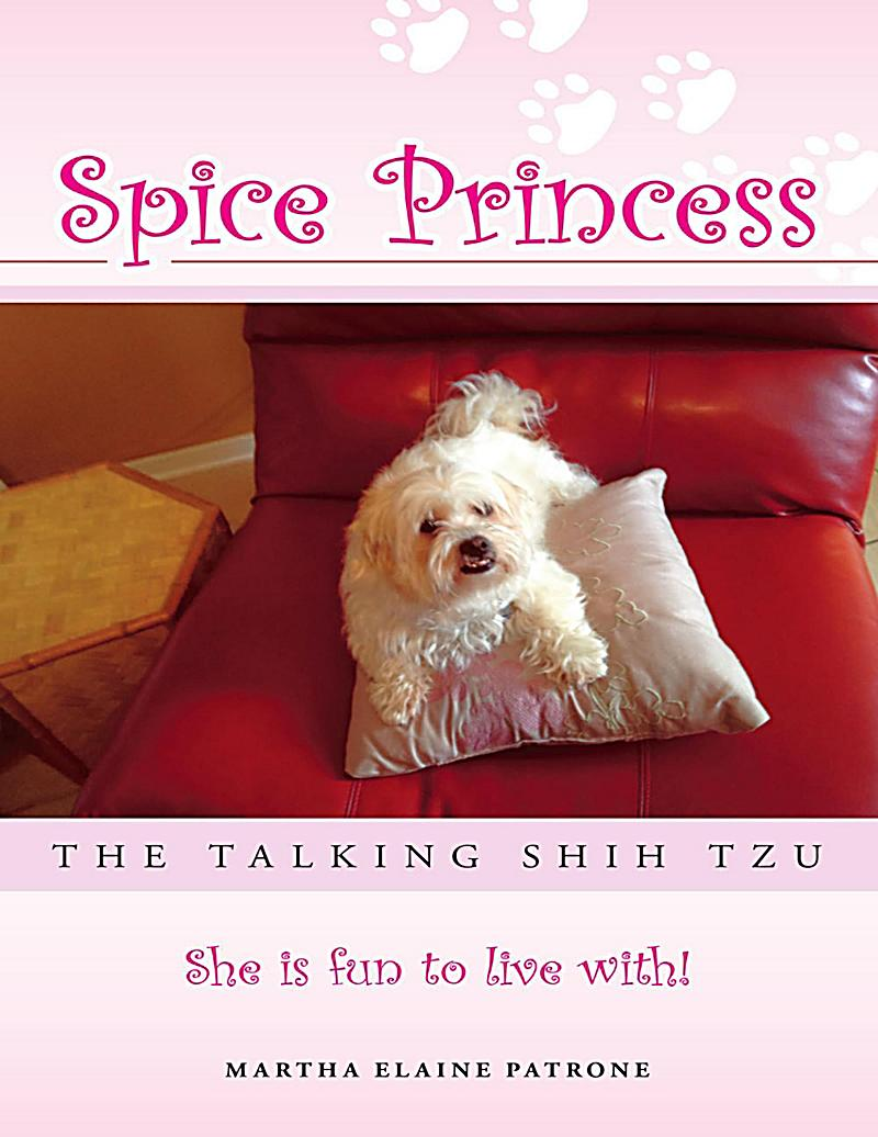 Spice Princess the Talking Shih Tzu: She Is Fun to Live With