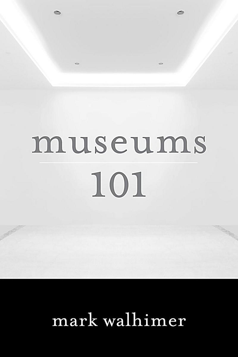 Rowman & Littlefield Publishers: Museums 101