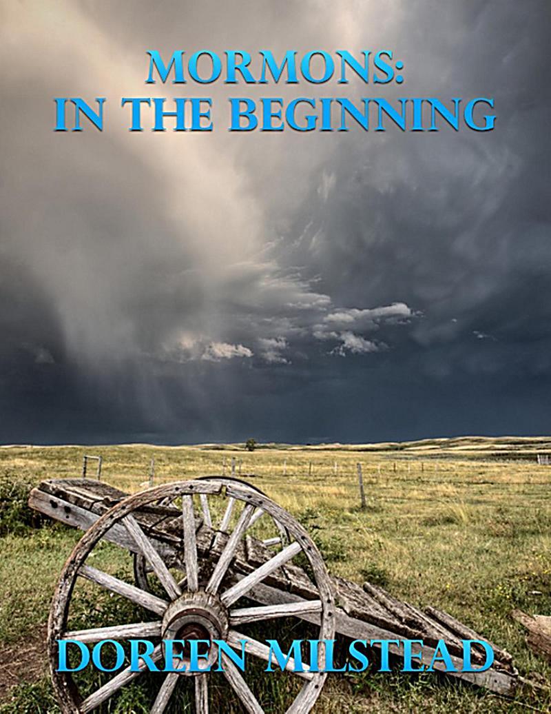 Mormons: In the Beginning