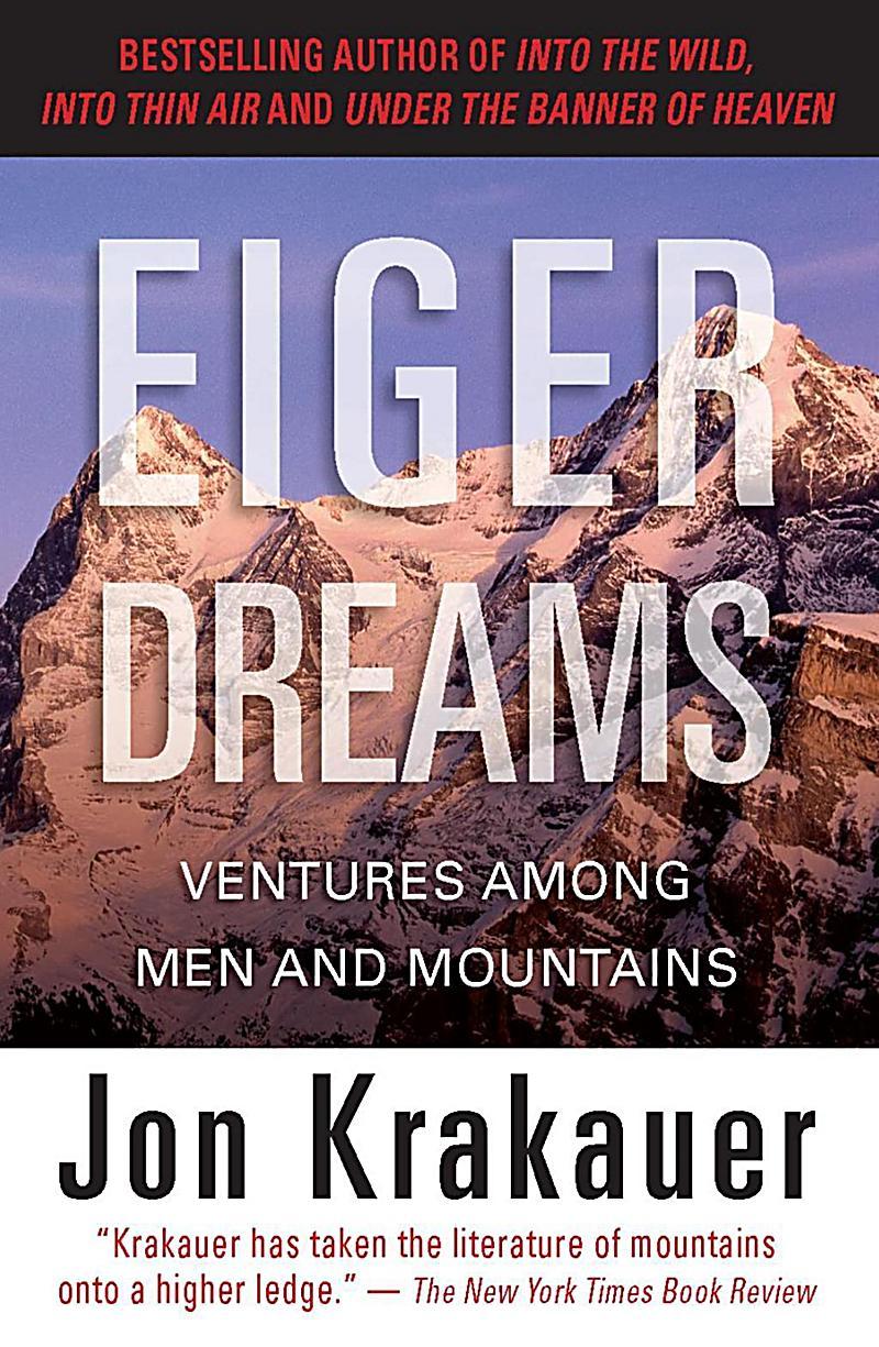 Falcon Guides: Eiger Dreams