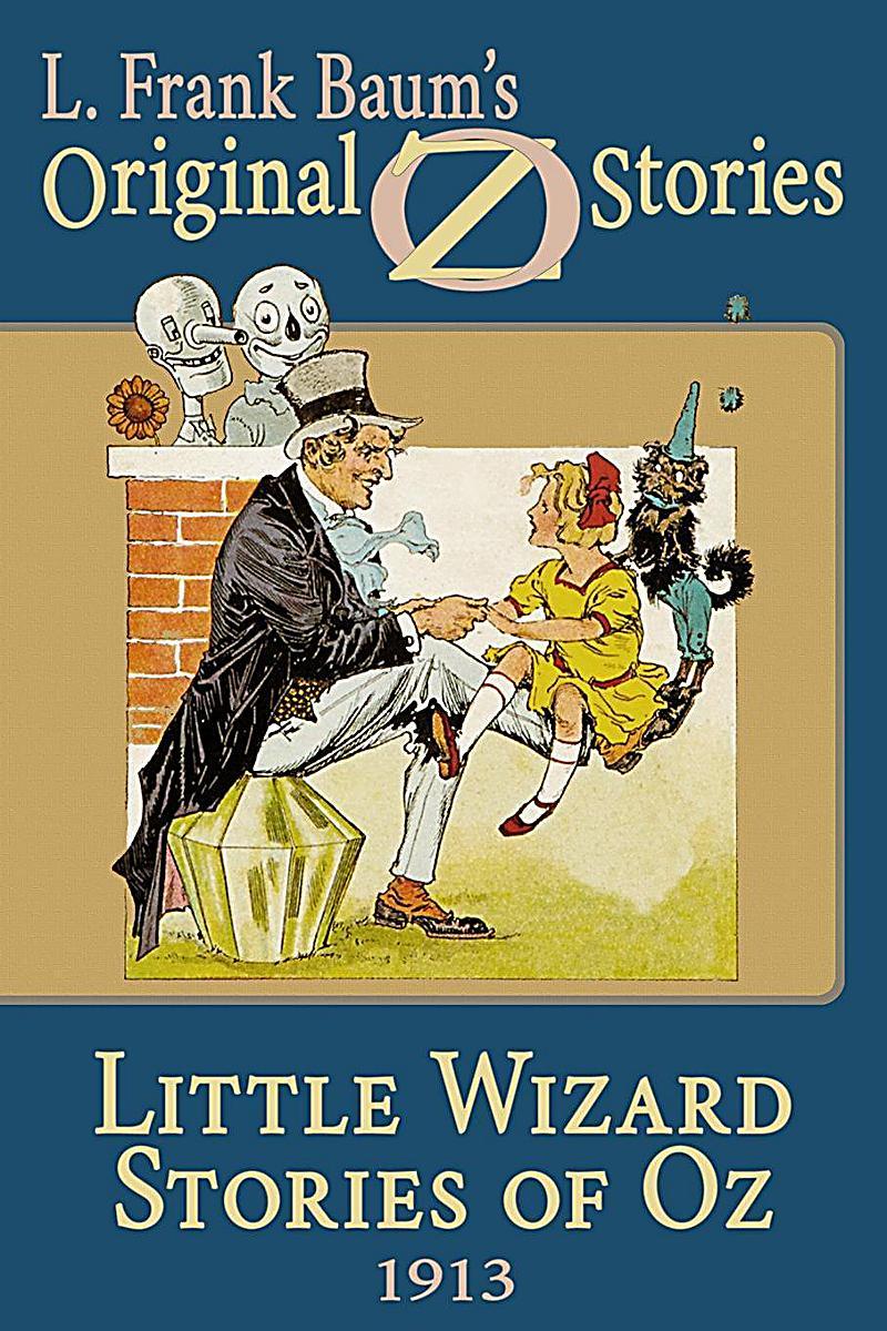 Wilder Publications: Little Wizard Stories of Oz