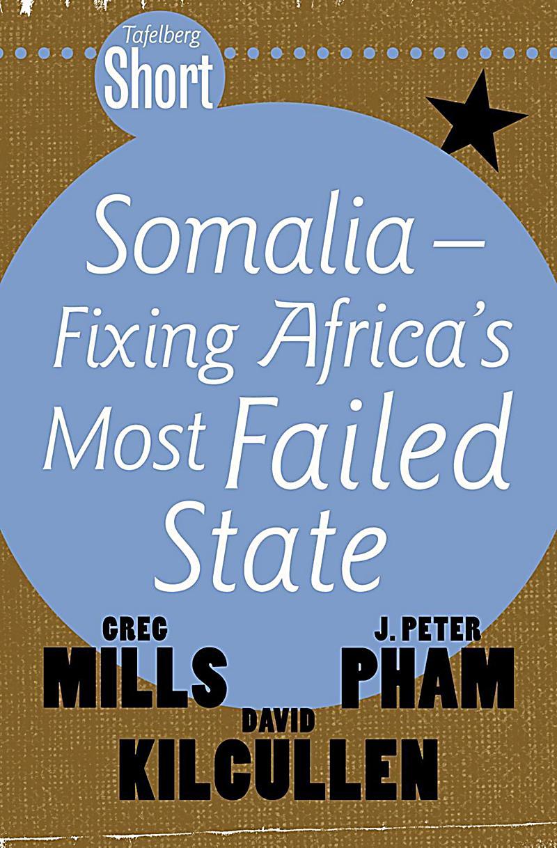 Tafelberg Short: Somalia - Fixing Africa´s Most Failed State