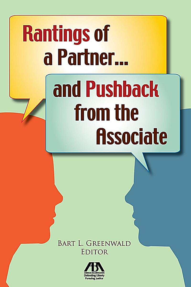 Image of American Bar Association: Rantings of a Partner...and Pushback from the Associate