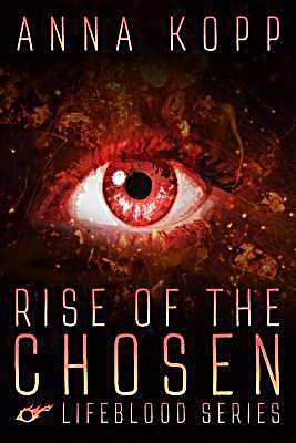 Blue Moon Publishers: Rise of the Chosen