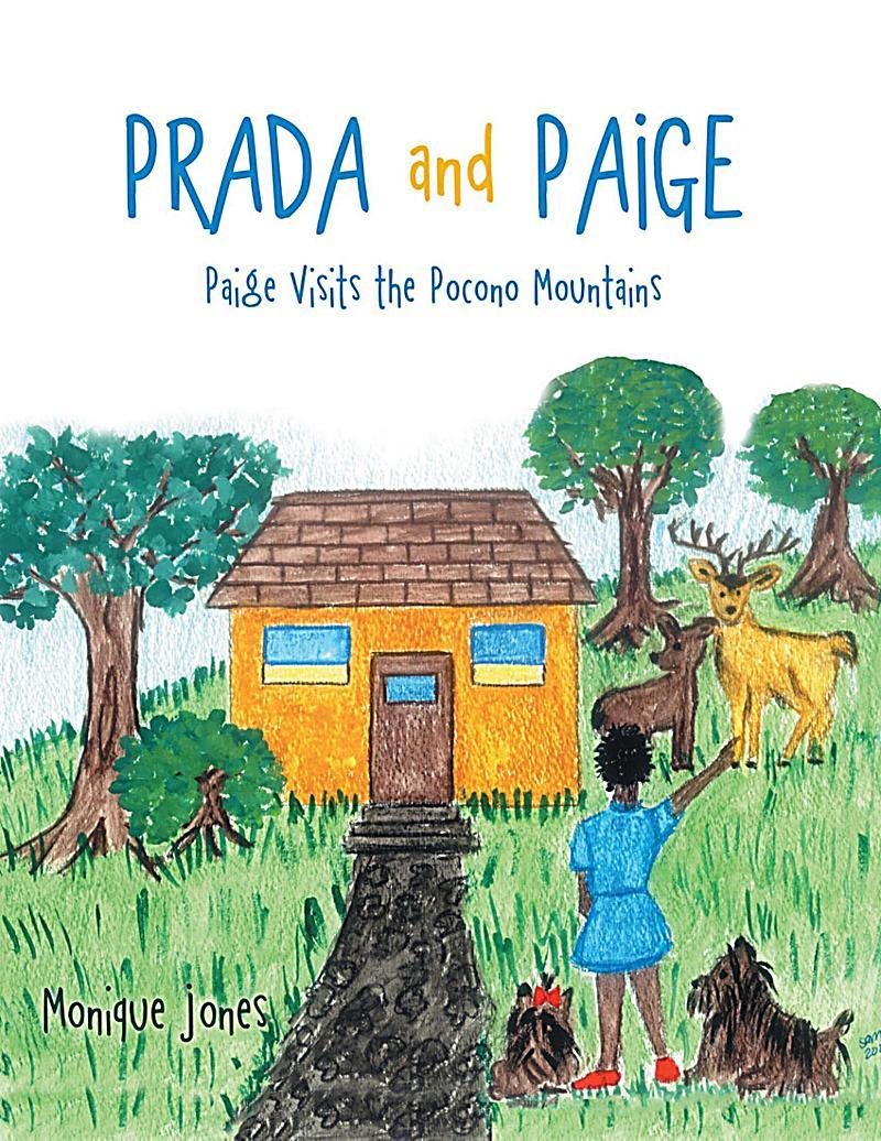 Prada and Paige: Paige Visits the Pocono Mountains