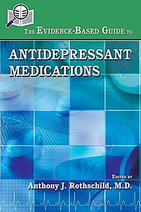 Image of American Psychiatric Association Publishing: The Evidence-Based Guide to Antidepressant Medications