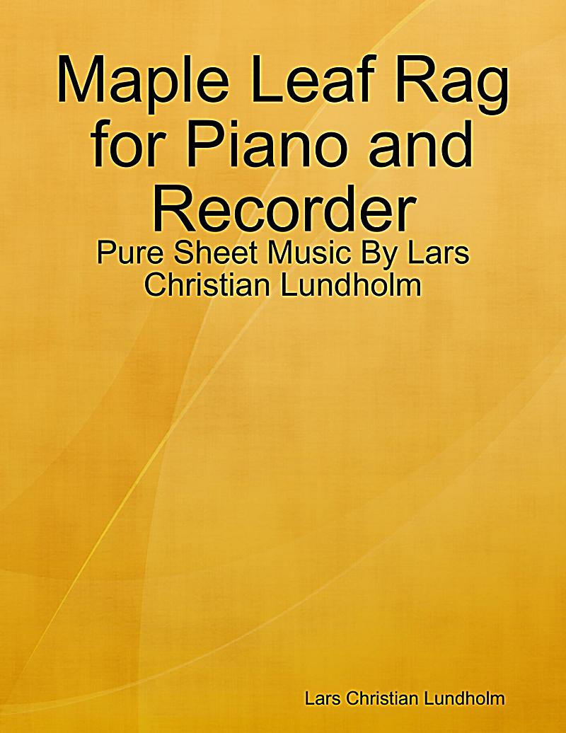 Maple Leaf Rag for Piano and Recorder - Pure Sheet Music By Lars Christian Lundholm