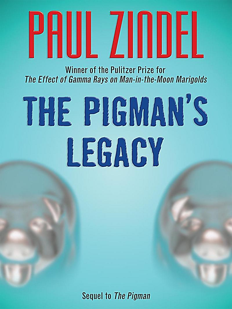 The Pigman's Legacy (Sequel to The Pigman)