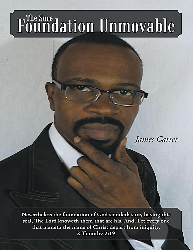 The Sure Foundation Unmovable
