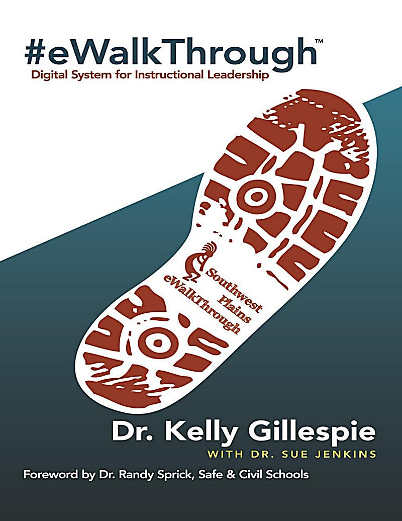 #E Walk Through: Digital System for Instructional Leadership