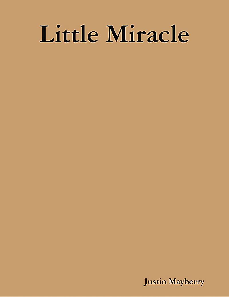 Lulu.com: Little Miracle