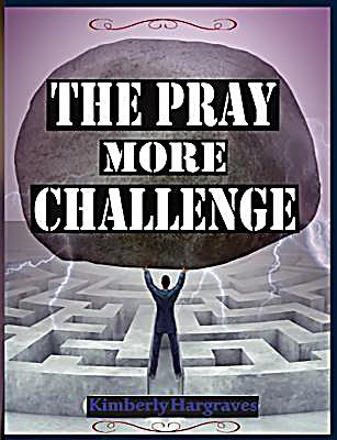 The Pray More Challenge