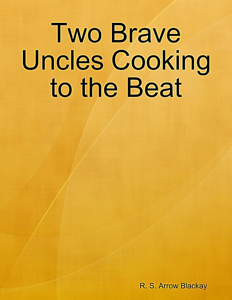 Two Brave Uncles Cooking to the Beat