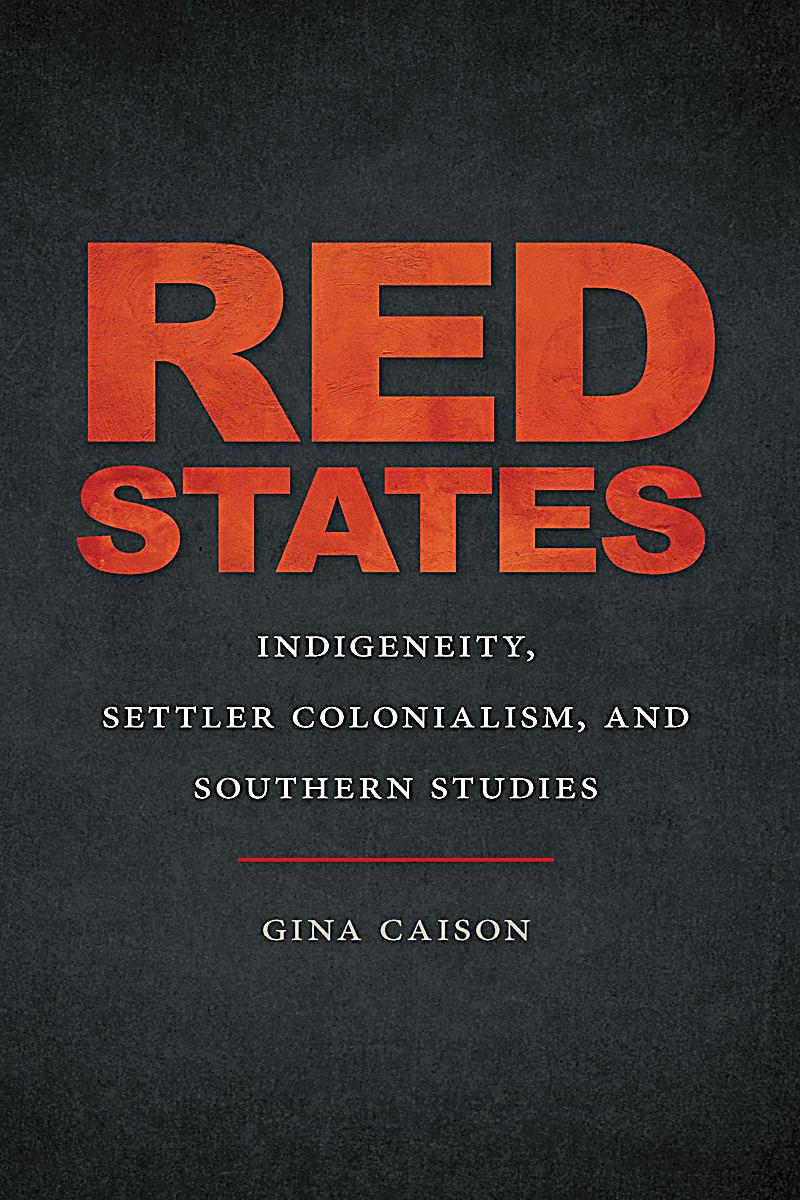 The New Southern Studies Ser.: Red States