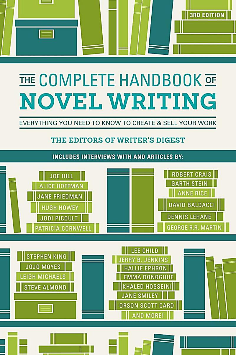 Writer's Digest Books: The Complete Handbook of Novel Writing