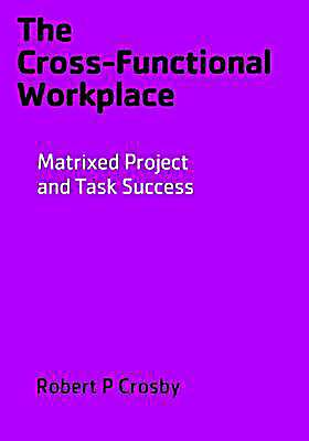 The Cross-Functional Workplace