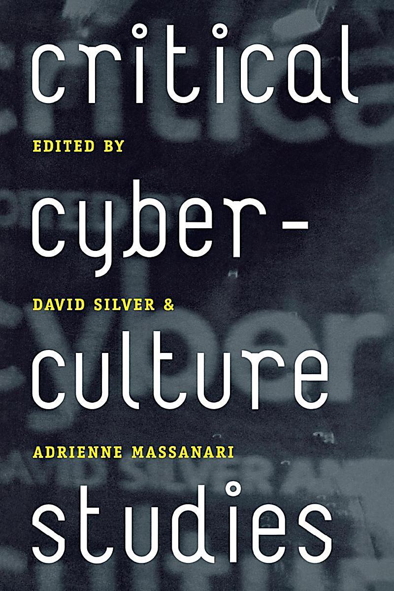 NYU Press: Critical Cyberculture Studies