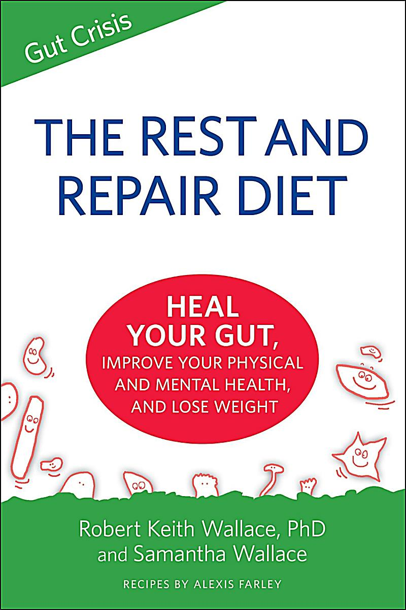 Dharma Publications: The Rest And Repair Diet