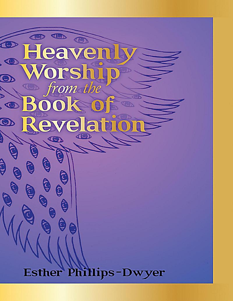 Heavenly Worship from the Book of Revelation
