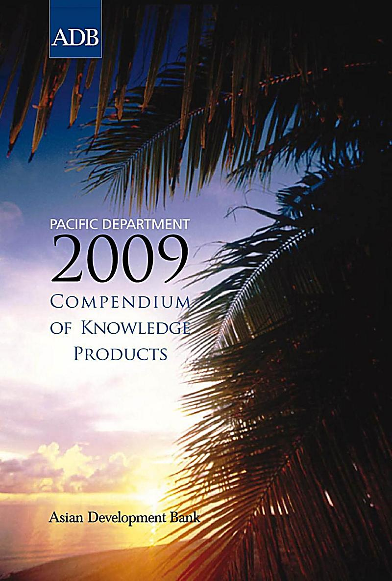 Pacific Department 2009 Compendium of Knowledge Products