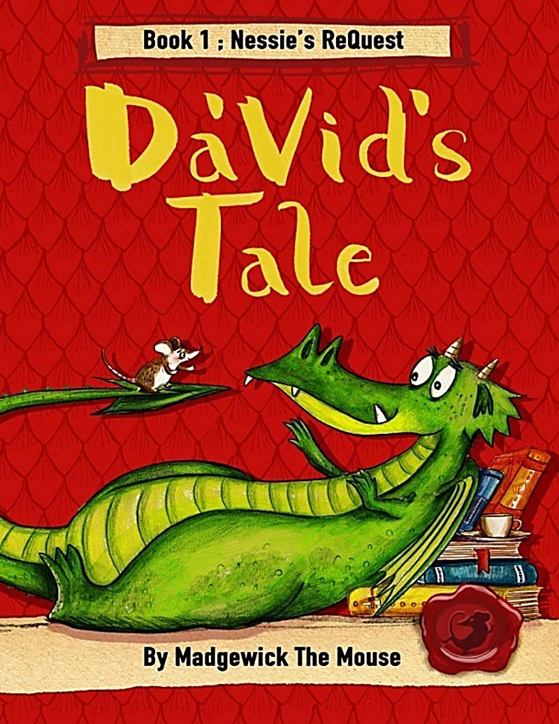 Da´vid´s Tale. Book One: Nessie´s Request
