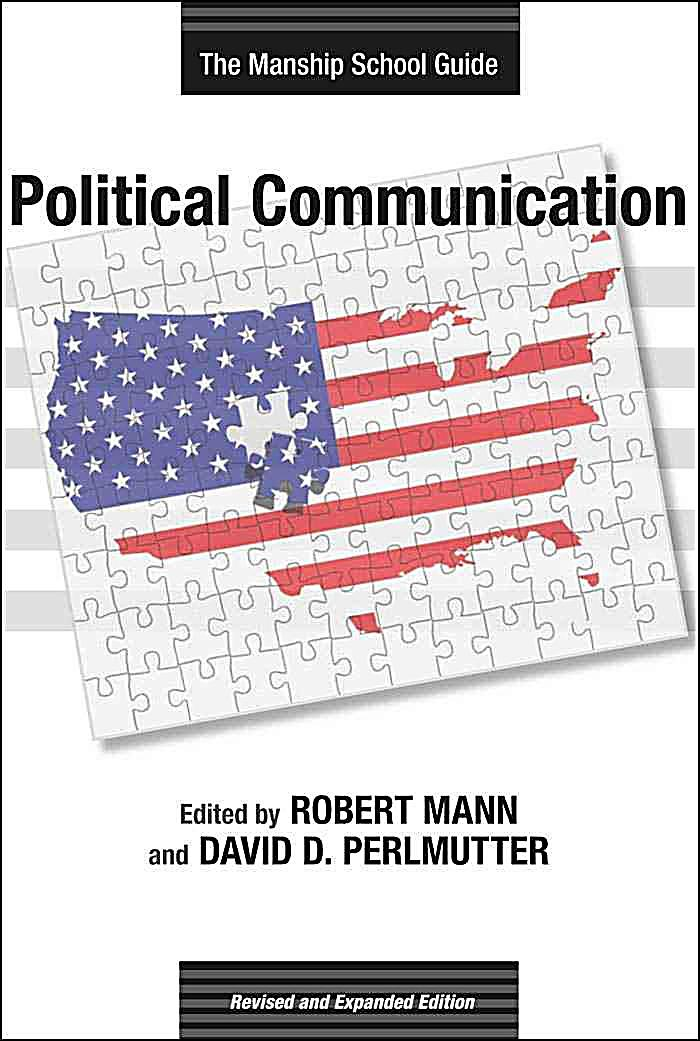 Media and Public Affairs: Political Communication