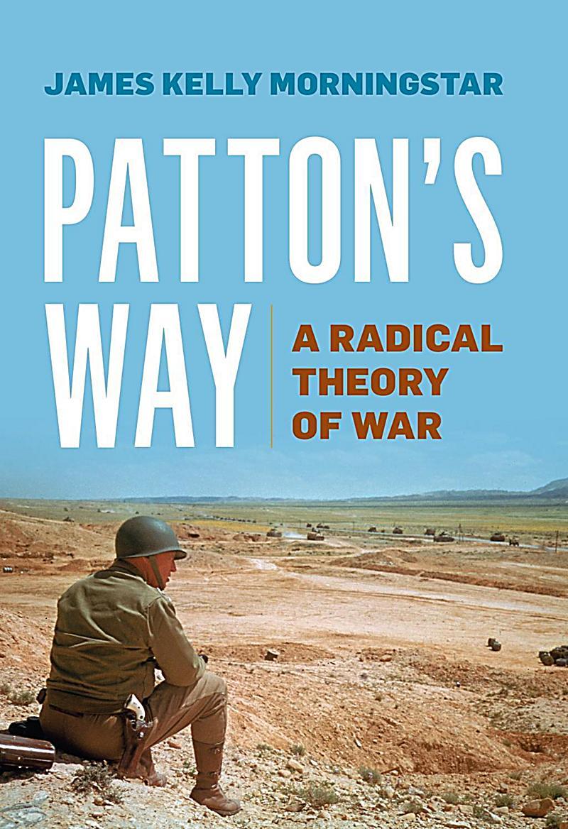 Naval Institute Press: Patton's Way