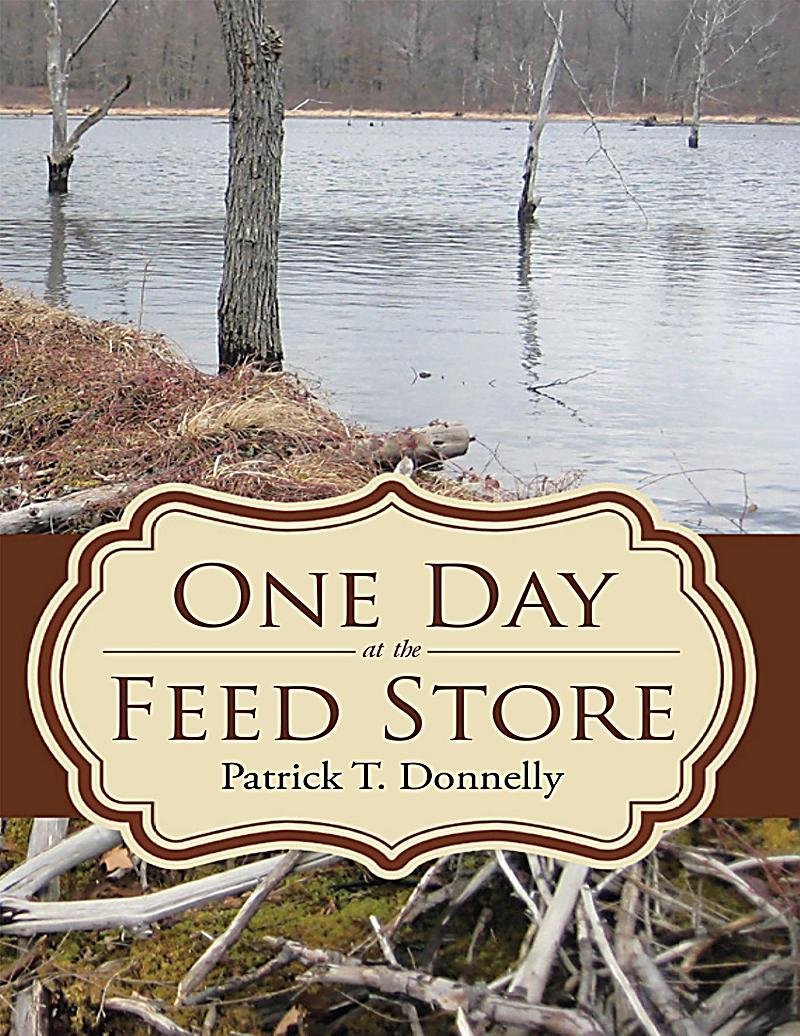 One Day at the Feed Store