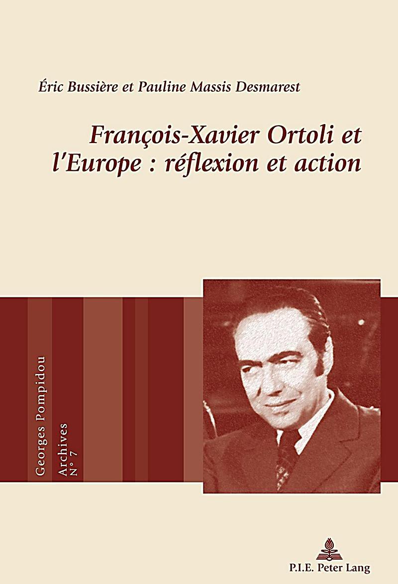 François-Xavier Ortoli et lEurope : réflexion et action