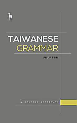 Greenhorn Media: Taiwanese Grammar